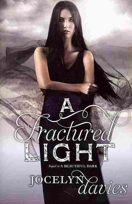 A Fractured Light By Davies, Jocelyn